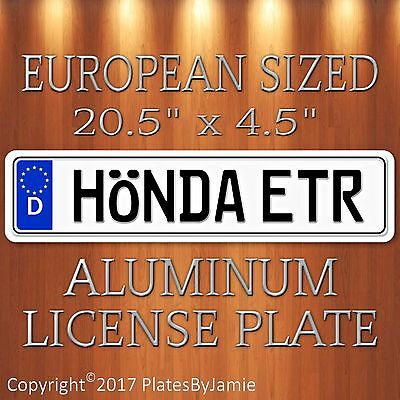 HONDA ETR EURO STYLE Aluminum European License Plate Tag  Germany German