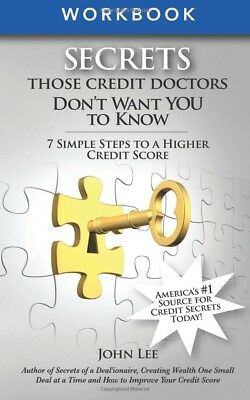 Secrets THOSE Credit Doctors Don't Want YOU to Know - Work Book ( Paperback)