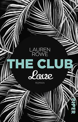 The Club - Love Lauren Rowe Taschenbuch The Club Deutsch 2017
