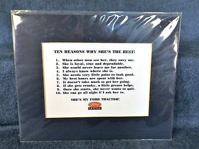 "Ford Tractors - 10 Reasons Why She's The Best - 8"" X10"" Matted"