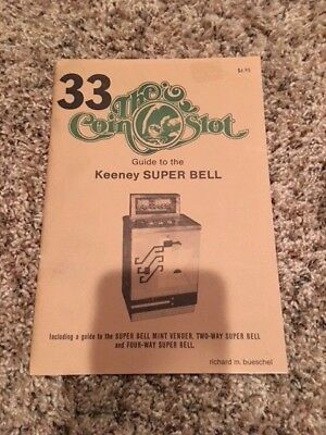 Coin Slot Guide #33 for the Keeney Super Bell and others