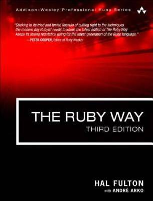 The Ruby Way: Solutions and Techniques in Ruby Programming (3rd Edition)
