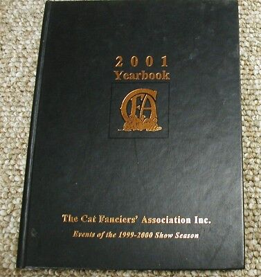 The Cat Fanciers' Association CFA 2001 Yearbook. Events of the 1999 - 2000 Shows