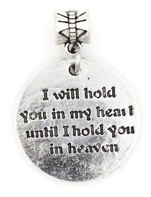 I Will Hold You in My Heart Until I Hold You in Heaven European Bead Charm 89M