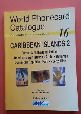 WORLD PHONECARD CATALOGUE 16 Carribean Islands 2 - 2002 - MVCARDS