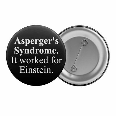"Asperger's Syndrome It Worked for Einstein Badge Button 1.25"" 32mm Autism"