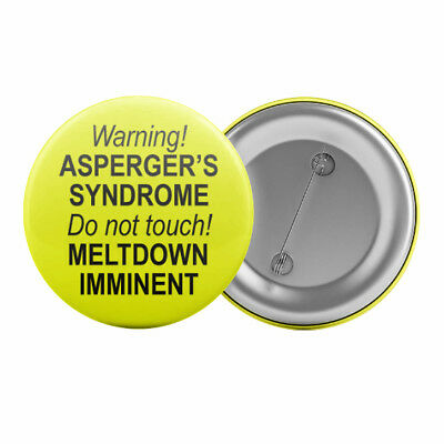"""Warning! Asperger's Syndrome! Badge Button Pin 1.25"""" 32mm Funny Aspergers Slogan"""