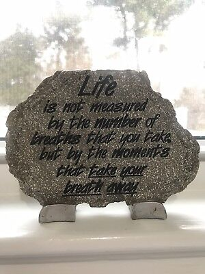 """Tabletop Sign Plaque Faux Stone """"Life is not measured by the number of breaths.."""