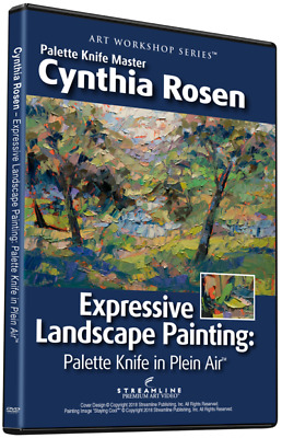 Cynthia Rosen: Expressive Landscape Painting Palette Knife In Plein Air- Art Dvd