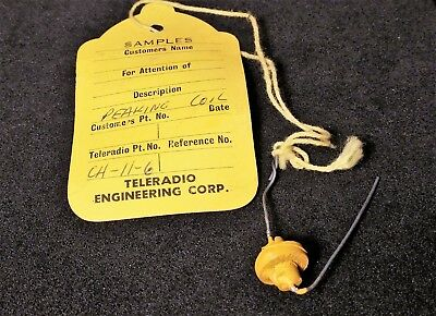 Vintage Teleradio Engineering Co Sample - Peaking Coil CH-11-6