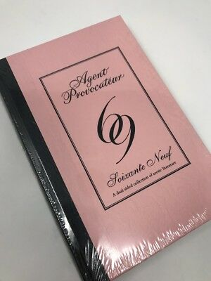 Agent Provocateur 69 Book : Soixante Neuf - a Dual-sided Collection of Erotic...