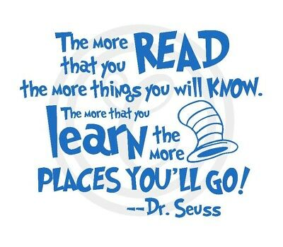Dr Seuss Quote Read, Know Learn & Go Wall Art Vinyl Sticker Decal (#206)