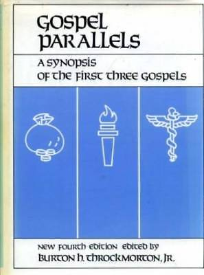Gospel Parallels: A Synopsis of the First Three Gospels with alternative reading