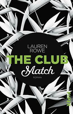 The Club - Match Lauren Rowe Taschenbuch The Club Deutsch 2017
