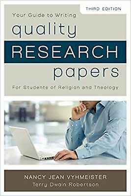 Quality Research Papers: For Students of Religion and Theology [Paperback] Vy...