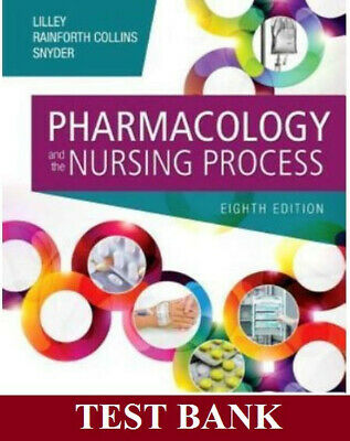 Pharmacology and the Nursing Process 8ed Ed Test Bank