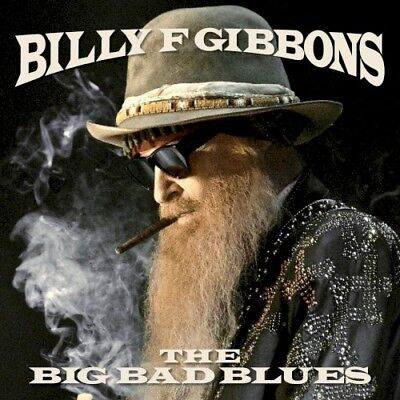 Billy F Gibbons - The Big Bad Blues - CD - New