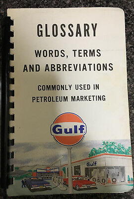 Vintage Gulf Oil Glossary Commonly used in Petroleum Marketing