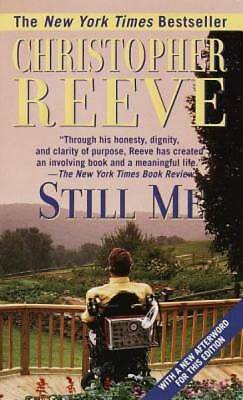 Still Me: With a New Afterword for this Edition by Reeve, Christopher