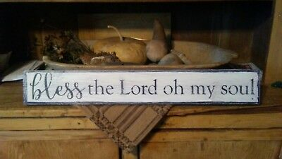 Seasonal wooden sign ~ Bless the Lord oh my Soul ~ Primitive ~