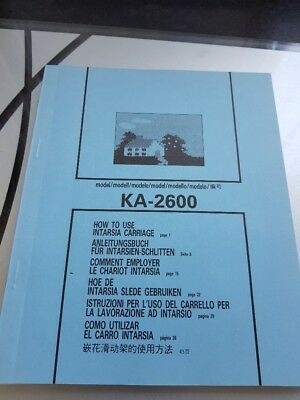 Instruction Manual for Knitting Machine Intarsia Carriage - Model KA-2600