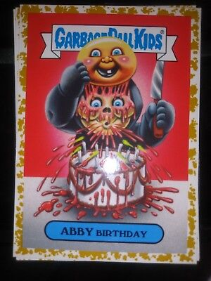 2018 Garbage Pail Kids Oh The Horror-Ible! Fools Gold 6B Abby Birthday 21/50