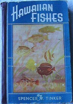 """Vintage Honolulu Published 1944 Book """"Hawaiian Fishes"""" By Spencer W. Tinker"""