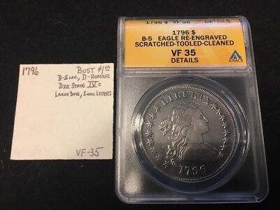 1796 Draped Bust $1.00, Small Eagle Reverse, ANACS VF35 Details, 223 Years Old!!