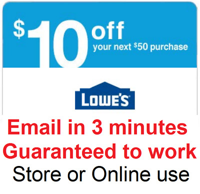 Two 2x Lowes 10$ Off $50 InStore and Online2Coupon-Fast Delivery---