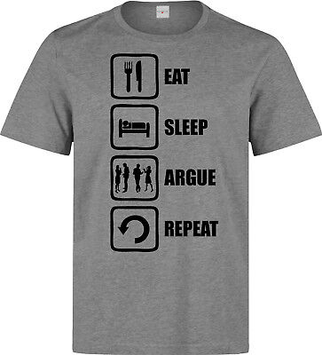Eat sleep argue repeat funny stylish dope men's (woman's available) t shirt grey