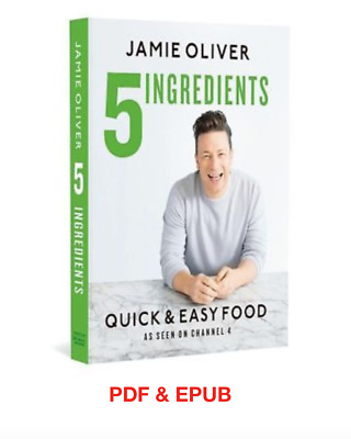 5 Ingredients - Quick & Easy Food by Jamie Oliver PDF & EPUB SAME DAY DELIVERY