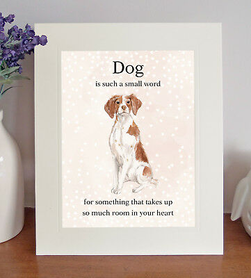 "Brittany ""Dog is such a small word..."" 8 x 10 Picture, Lovely Print, Fun Gift"
