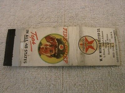 Texaco Fire Chief Matchbook Cover W.w. Windle Motor Co, Red Oak Iowa Tipping Hat