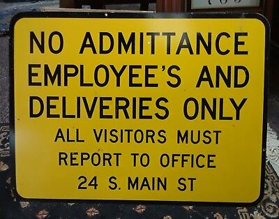 Vintage Factory Plant Metal Sign No Admittance Employees & Deliveries Only 24X18