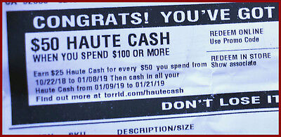Haute Cash TORRID CODES $50 off $100 LIMITED TIME from 01/09/19 to 01/21/19