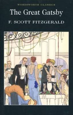 The Great Gatsby (Wordsworth Classics) by F. Scott Fitzgerald
