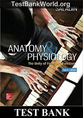 TEST BANK Anatomy & Physiology: The Unity of Form and Function 8th Edition