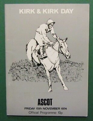 1974  Ascot Racecard - Kirk & Kirk Hurdle Won by Lanzarote, Fred Winter, Walwyn