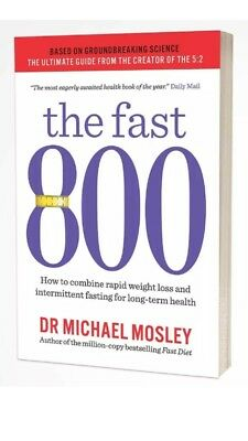 The Fast 800 Paperback Book Weight Loss Food Cooking Diet Recipes Michael Masley