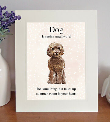 """Cockapoo """"Dog is such a small word.."""" 8x10 Picture, Lovely Print, Fun Gift-Brown"""