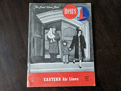 March April 1950 Eastern Air Lines Great Silver Fleet NEWS Collectible Magazine