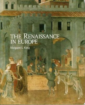 The Renaissance in Europe by Margaret L. King Paperback Book