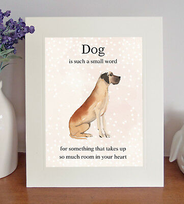 "Great Dane ""Dog is such a small word..."" 8x10 Picture, Lovely Print, Fun Gift"