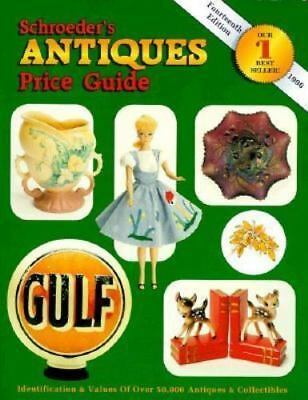 Schroeder's Antiques Price Guide by Collector Books Staff (1995, Paperback)