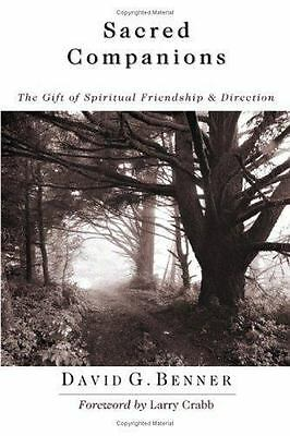 Sacred Companions : The Gift of Spiritual Friendship and Direction by David...
