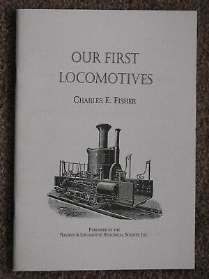 Our First Locomoitives - Fisher 1998 (1943) Softcover U. S. Railroad History