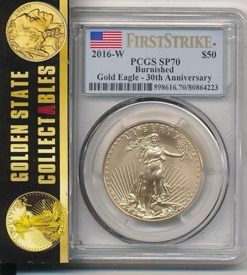 2016 w $50 BURNISHED GOLD EAGLE 30TH ANNIVERSARY PCGS SP70 FIRST STRIKE  LABEL