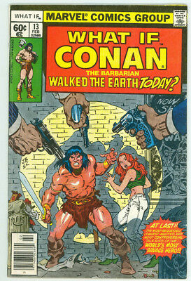 What If #13 Conan The Barbarian Walked The Earth Today? Marvel 1978 Comb Ship Av