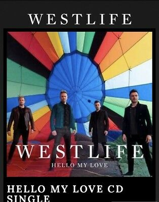 westlife Hello My love Limited Edition CD Single NEW