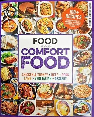 Food To Love Magazine 2019 Women's Special Series = Comfort Food = 100 Recipes